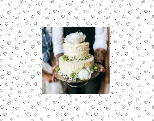 The page is framed with sketched hearts and dots. There is a small photo in the center showing a white and green wedding cake, decorated with flowers. A man is carrying the cake and a women stands behind him