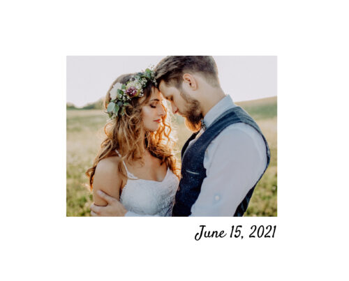 """A bride and groom facing each other with their foreheads touching. There is a hilly landscape, with a few trees in the background. Text below the photo reads, """"June 15, 2021"""""""